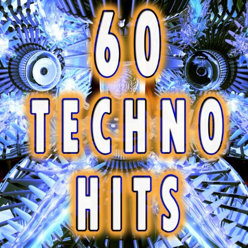 60 Techno Hits (Best Of Electro, Trance, Dubstep, Breaks, Techno, Acid House, Goa, Psytrance, Hard Dance, Electronic Dance Music) (Dance Electronic Music compare prices)