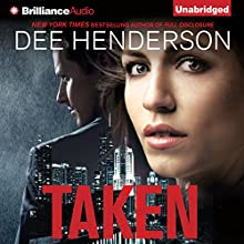 Taken (       UNABRIDGED) by Dee Henderson Narrated by Adam Verner