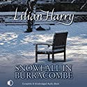 Snowfall in Burracombe (       UNABRIDGED) by Lilian Harry Narrated by Anne Dover
