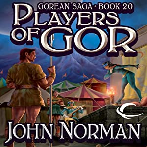 Players of Gor: Gorean Saga, Book 20 | [John Norman]