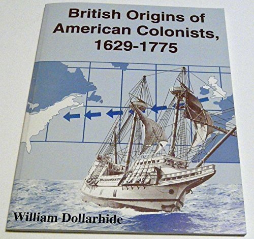 British Origins of American Colonists, 1629-1775 PDF
