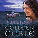 Lonestar Angel Audiobook by Colleen Coble Narrated by Kirsten Potter
