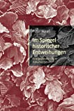 img - for Im Spiegel historischer Entweihungen book / textbook / text book