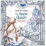 Color the Classics: The Snow Queen: A...