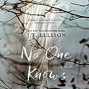 No One Knows | [J. T. Ellison]