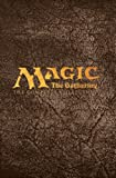 Magic: The Gathering: The Complete Collection