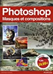 Photoshop: Masques et compositions