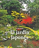El Jardin Japones / The Japanese Garden (Spanish Edition) (3822820334) by Gunter Nitschke