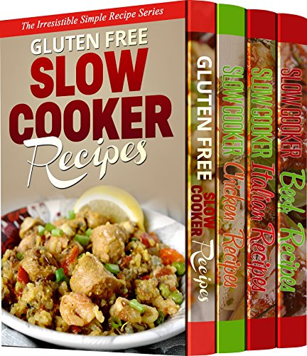 4 MOUTH-WATERING Slow-Cooker Recipe Books: 125 Delicious Recipes That Put Your Slow-Cooker to Good Use by Sarah Marie Thompson
