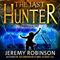 The Last Hunter - Onslaught: Book 5 of the Antarktos Saga Audiobook by Jeremy Robinson Narrated by R. C. Bray