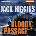Bloody Passage (       UNABRIDGED) by Jack Higgins Narrated by Christopher Lane
