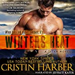 Winters Heat: Titan, Book 1 | Cristin Harber