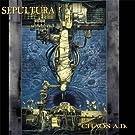 Chaos A.D. (Reissue) [Explicit]