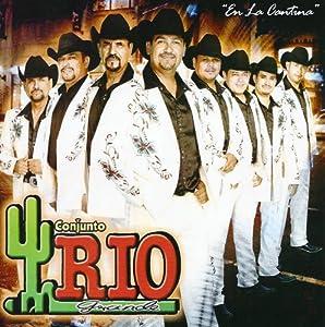 Conjunto Rio Grande En La Cantina - Conjunto Rio Grande En La Cantina