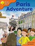 Oxford Reading Tree: Stage 6: More Storybooks C: Paris Adventure