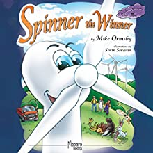 Spinner the Winner (       UNABRIDGED) by Mike Ormsby Narrated by Stuart Packer