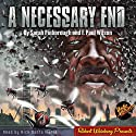 A Necessary End Audiobook by Sarah Pinborough Narrated by Nick Santa Maria
