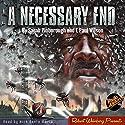 A Necessary End Audiobook by Sarah Pinborough Narrated by Nick Santa Maria
