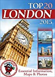 London Travel Guide 2015: Essential Tourist Information, Maps & Photos (NEW EDITION) (English Edition)