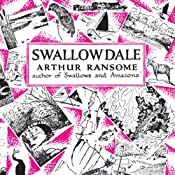 Swallowdale: Swallows and Amazons Series, Book 2 | Arthur Ransome