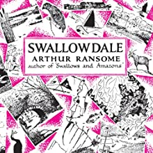 Swallowdale: Swallows and Amazons Series, Book 2 (       UNABRIDGED) by Arthur Ransome Narrated by Gareth Armstrong