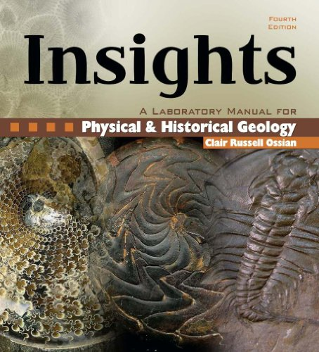 Insights: A Laboratory Manual for Physical and Historical...