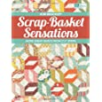 "Scrap-Basket Sensations: More Great Quilts from 2-1/2"" Strips"