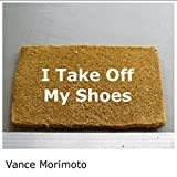 I Take off My Shoes