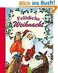 Fr�hliche Weihnacht: Stimmungsvolle W...