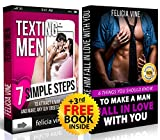 Texting Men + How To Make A Man Fall In Love With You (Bundle): Ultimate Guide To Attract Any Man and Make Him Fall in Love With You (Texting secrets for girls -  Make him beg for your attention)
