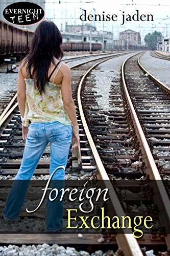 Foreign Exchange by Denise Jaden