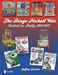 The Bingo Pinball War