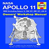 Apollo 11 Manual: An Insight into the Hardware from the First Manned Mission to Land on the Moonby Christopher Riley