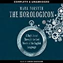 The Horologicon (       UNABRIDGED) by Mark Forsyth Narrated by Simon Shepherd