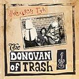 The Donovan of Trash(+MP3)