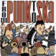 From Punk to Ska 2