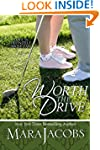 Worth The Drive (The Worth Series Boo...