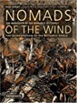 Nomads of the Wind: The Journey of th...