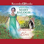 Someone to Love: A Westcott Novel, Book 1 | Mary Balogh