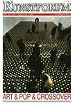 Art & Pop & Crossover (Kunstforum Bd....