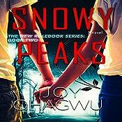 Snowy Peaks: The New Rulebook Series, Book 2 | Joy Ohagwu