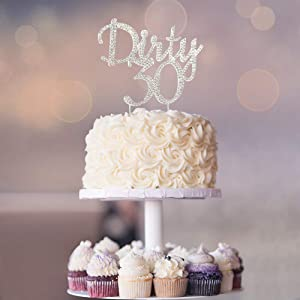 Dirty 30 SILVER Cake Topper