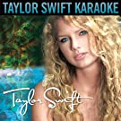 Taylor Swift (Karaoke Version)