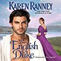 The English Duke Audiobook by Karen Ranney Narrated by Tim Campbell