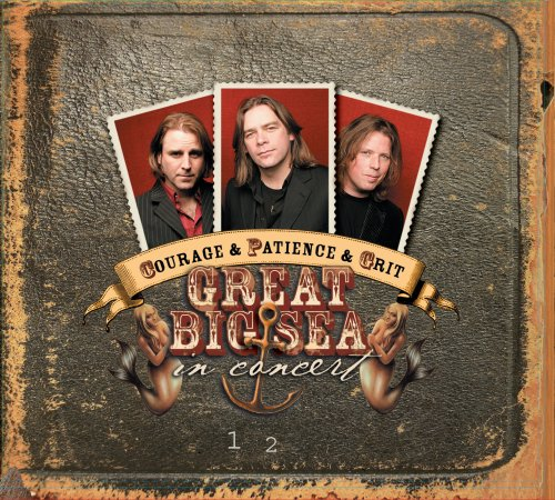 Great Big Sea - Courage & Patience & Grit - Great Big Sea In Concert [CD/DVD Combo] - Zortam Music