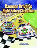 Racecar Driver's Night Before Christmas (Night Before Christmas Series)