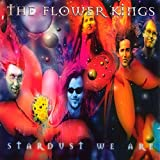 Stardust We Are by FLOWER KINGS (2015-03-25)