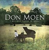 echange, troc Don Moen - I Believe There Is More