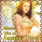 Alluring Hits of Ameesha Patel