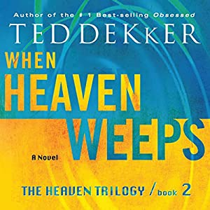 When Heaven Weeps Hörbuch